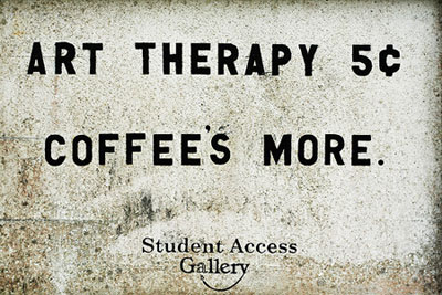 art therapy 5 cents, coffee's more - student art gallery picture