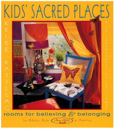 Kids Sacred Places by Kelee Katillac